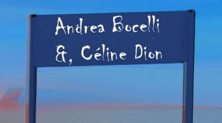 Article Music for Love Andrea Bocelli & Ce'line Dion