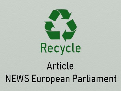 Article Recycle Plastic NEWS European Parliament