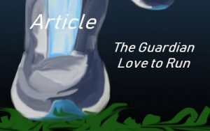 The Guardian Love to Run
