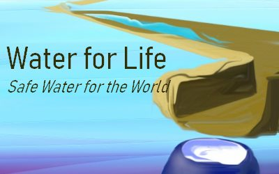 Article Water for Life Safe water for the World