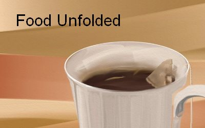 Cup of Tea Food Unfolded