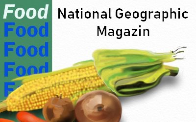 Article World Food National Geographic Magazin
