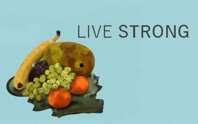 Fruit Live Strong