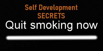 Self Development Secrets quit smoking for good