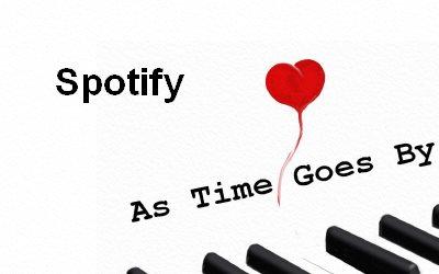 As Time Goes By Spotyfi