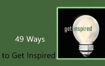 49 Ways to Get Inspired