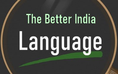 Language The Better India