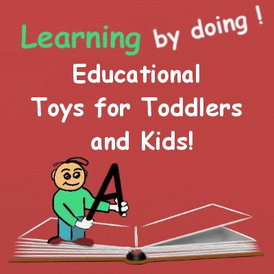 Educational Toys for Toddlers and Kids!