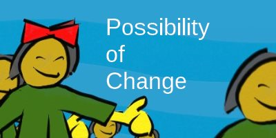 Possibility Change How to make a difference