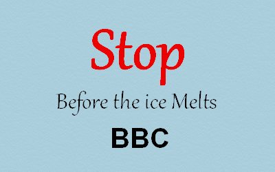 Before the ice melts BBC