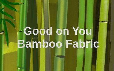 Good on you Bamboo Fabric