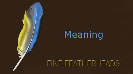 Fine FEATHERHEADS Meaning